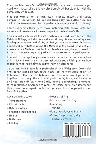 Maltese. The Complete Owners manual to Maltese dogs. Complete manual for care, costs, feeding, grooming, health and…