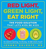 Red Light, Green Light, Eat Right: The Food