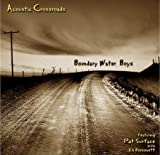 Acoustic Crossroads by Boundary Water Boys