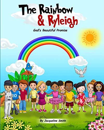 Rainbow God - The Rainbow and Ryleigh: God's Beautiful