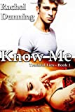 Know Me, Rachel Dunning, 1495964248