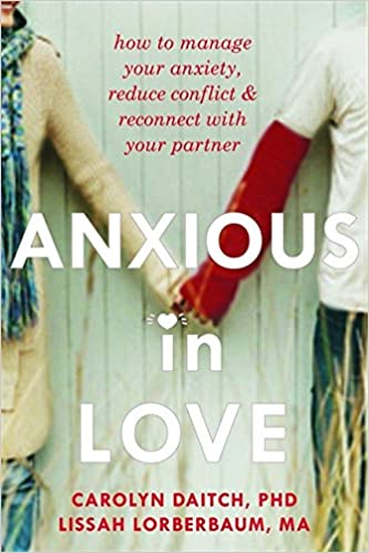 ``FREE`` Anxious In Love: How To Manage Your Anxiety, Reduce Conflict, And Reconnect With Your Partner. reflect Lounge students Centre Science happy Edicion