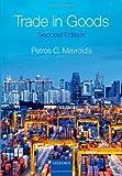 Trade in Goods, Mavroidis, Petros C., 019968975X