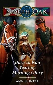 North Oak: Books 1-3 by [Hunter, Ann]