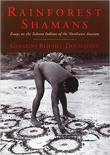 Book Rainforest Shamans: Essays on the Tukano Indians of the Northwest Amazon