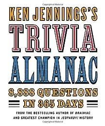 Ken Jennings's Trivia Almanac: 7,777 Questions in 365 Days