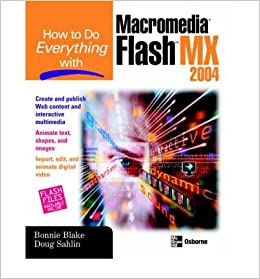 Book [(How to Do Everything with Macromedia Flash X )] [Author: Bonnie Blake] [Nov-2003]