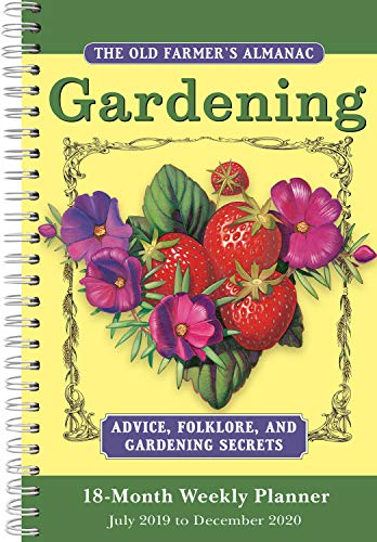 The Old Farmer's Almanac 2020 Weekly Planner Gardening 18-Month : July 2019 - December 2020