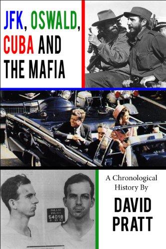 JFK, Oswald, Cuba, and the Mafia (English Edition)