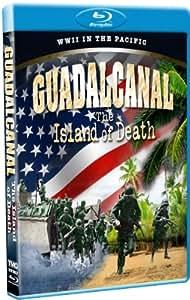 Guadalcanal - The Island of Death! [Blu-ray]