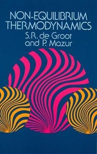 Non-Equilibrium Thermodynamics (Dover Books on Physics) PDF