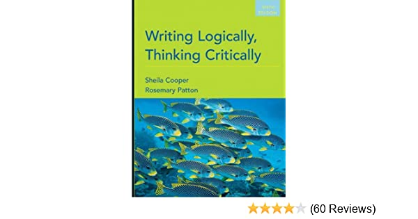 Amazon writing logically thinking critically 6th edition amazon writing logically thinking critically 6th edition 9780205668564 sheila cooper rosemary patton books fandeluxe Gallery