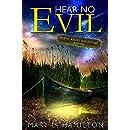 Hear No Evil (Rustic Knoll Bible Camp Book 1)