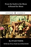img - for From the Earth to the Moon & Round the Moon (Andover Classics) (Volume 3) book / textbook / text book