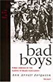 img - for Bad Boys: Public Schools in the Making of Black Masculinity (Law, Meaning, and Violence) book / textbook / text book
