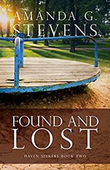 Found and Lost: A Novel (Haven Seekers Book 2) by [Stevens, Amanda G.]