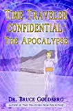 img - for Time Traveler Confidential: The Apocalypse book / textbook / text book