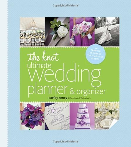 The Knot Ultimate Wedding Planner & Organizer [binder edition]: Worksheets, Checklists, Etiquette, Calendars, and Answers to Frequently Asked Questions by Roney, Carley (2013) Ring-bound