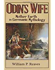 Odin's Wife: Mother Earth in Germanic Mythology