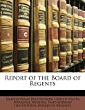 Report of the Board of Regents, Smithsonian Institution, 1147983348