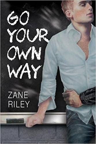 Book Go Your Own Way by Zane Riley (2015-05-05)