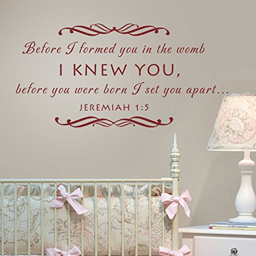 Baby Nursery Wall Decal - Before I Formed You in the Womb Christian Scripture Wall Decal (Dark Brown, (Wal Painted Finishes)