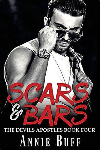 Scars & Bars: Volume 4 (The Devils Apostles): Amazon.es: Annie Buff, Dark Waters Covers: Libros en idiomas extranjeros