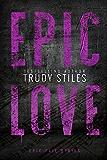 Epic Love (Epic Fail Book 3)