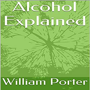 Alcohol Explained Audiobook