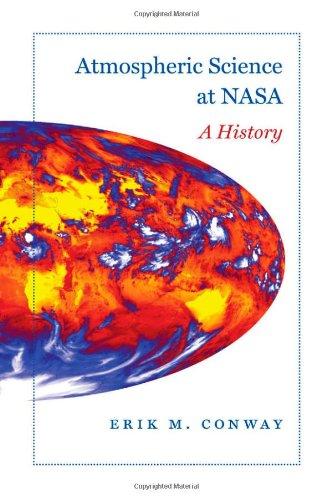 Atmospheric Science at NASA: A History (New Series in NASA History) ebook