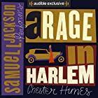 A Rage in Harlem: A Grave Digger & Coffin Ed Novel Audiobook by Chester Himes Narrated by Samuel L. Jackson