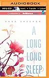 Long, Long Sleep, A