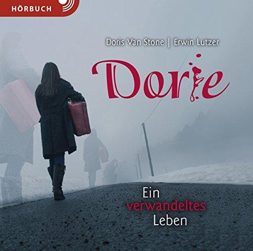 Dorie (Hörbuch): Ein verwandeltes Leben Hörkassette – Audiobook, MP3 Audio Doris Van Stone Erwin W. Lutzer Andreas Fett Christian Caspari