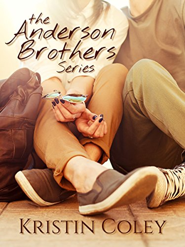 The Anderson Brothers (Series) by Kristin Coley