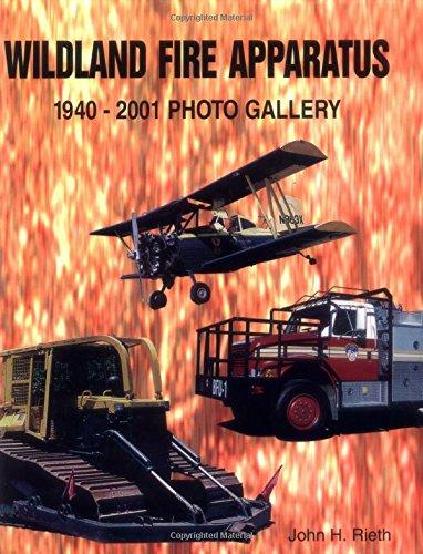 Download Wildland Fire Apparatus: 1940-2001 Photo Gallery pdf epub