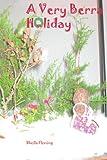 A Very Berra Holiday, Sheila G. Fleming, 0595256007