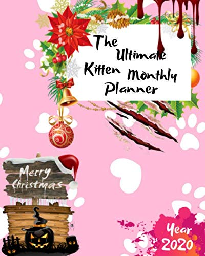 The Ultimate Merry Christmas Kitten Monthly Planner Year 2020: Best Gift For All Age, Keep Track Planning Notebook & Organizer Logbook For Weekly And ... Your Goals With The Pretty Modern Calendar (Christmas Clipart Basket)