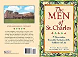 The Men of St. Charles: A Generation from the Turbulent '60s Reflects on Life
