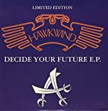 Decide Your Future EP