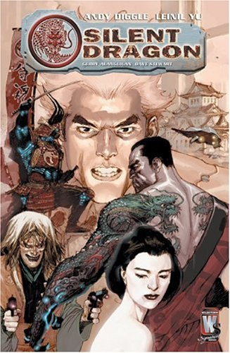 Silent Dragon by Andy Diggle (2006-07-19)