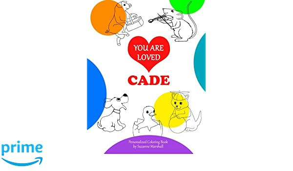 You Are Loved, Cade: Personalized Book & Coloring Book ...