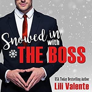 Snowed in with the Boss Audiobook