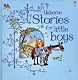 : Stories for Little Boys: Combined Volume