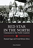 img - for Red Star in the North. Communism in the Nordic Countries book / textbook / text book