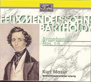 Mendelssohn: Symphonies Nos. 1--5 (Complete)