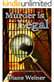 Murder is Legal (The Susan Wiles Schoolhouse Mysteries Book 6)
