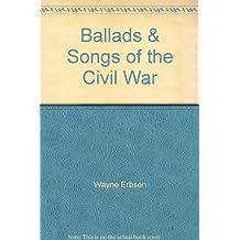 Ballads & Songs of the Civil War