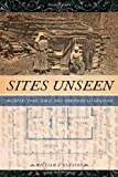 Sites Unseen: Architecture, Race, and American Literature (America and the Long 19th Century), William A. Gleason, 081473247X