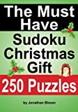 The Must Have Sudoku Christmas Gift, Jonathan Bloom, 098142614X