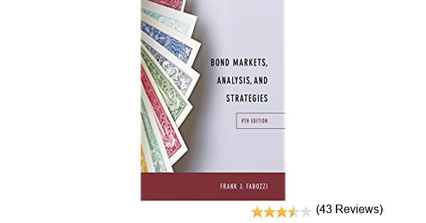 Amazon bond markets analysis and strategies ebook frank j amazon bond markets analysis and strategies ebook frank j fabozzi kindle store fandeluxe Image collections